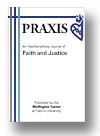 Cover of Praxis: An Interdisciplinary Journal of Faith and Justice
