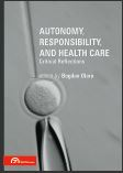 Cover of Autonomy, Responsibility, and Health Care