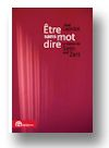 Cover of Être sans mot dire